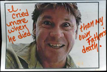 Rest In Peace, Mighty Crocodile Hunter.  Loved worldwide, Steve Irwin died last Sunday, September 4th, 2006.  This image is of a postcard that was anonymously submitted to PostSecret, one of the greatest web sites ever created.